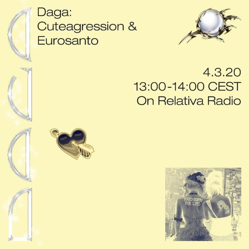 DAGA w/ Cuteagression & Eurosanto show on Radio Relativa