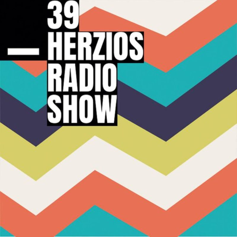 39 HERZIOS show on Radio Relativa