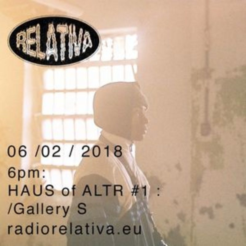 HAUS OF ALTR show on Radio Relativa