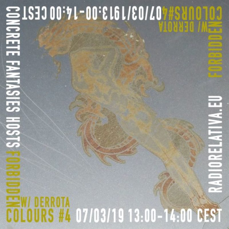 FORBIDDEN COLOURS w/ Derrota show on Radio Relativa